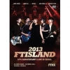 Pre Order / 2013 FTISLAND 6th Anniversary Concert: FTHX [2DVD])
