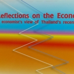 Reflections On The Economy : An economist's view of Thailand's recent pass