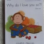 Why do I love you so ?!