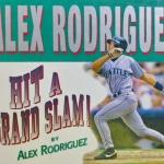 Alex Rodriguez - Hit A Grand Slam