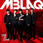 Pre Order / (M-Blaq) / Still In Love - JAPAN