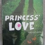 Princess love ความรักของเจ้าหญิงน้อย