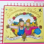 The Scarecrows' Wedding : by Julia Donaldson