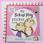Charlie and Lola: My School play Sicker Book