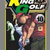 King Golf จอมซ่าราชานักหวด เล่ม 18