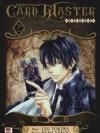 Card Master ผู้พิทักษ์การ์ดอมตะ เล่ม 2