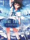 Strike the Blood ราชันย์โลหิตรัตติกาล เล่ม 1